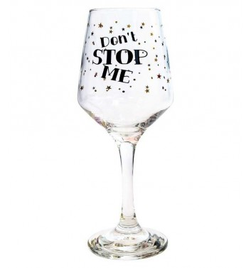 """Wineglass """"Don't stop me"""""""