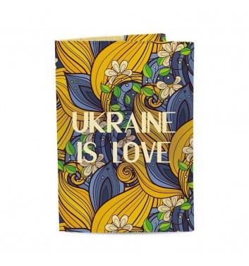 Обложка на паспорт Just cover Ukraine is Love
